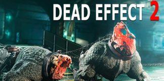 Dead Effect 2 APK Mod