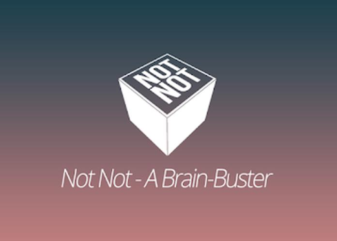 Not Not - A Brain-Buster APK Mod