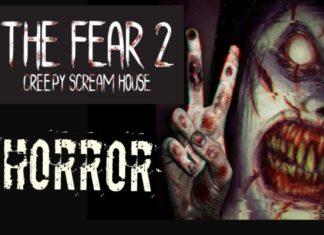 The Fear 2 Creepy Scream House APK Mod